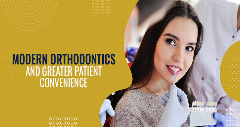 Modern-Orthodontics-and-Greater-Patient-Convenience