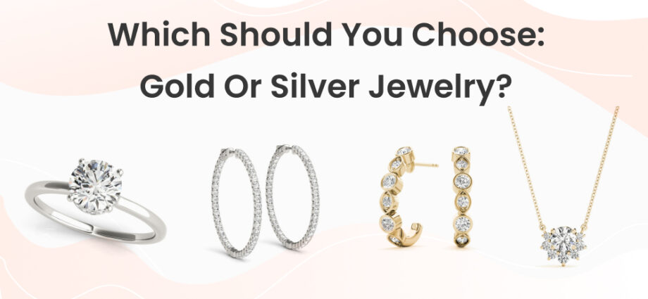 silver or gold jewellery